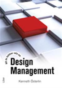 Allt du behöver veta om Design Management