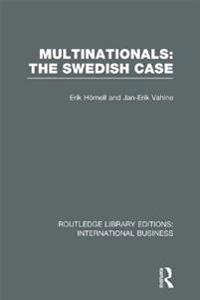 Multinationals: The Swedish Case (RLE International Business)