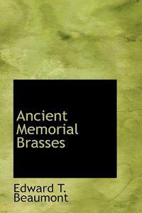 Ancient Memorial Brasses