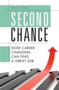 Second Chance: How Career Changers Can Find a Great Job