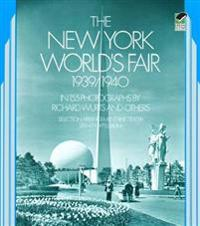 The New York World's Fair, 1939 / 1940