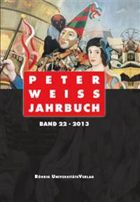Peter Weiss Jahrbuch 22 (2013)