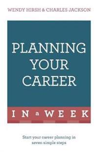 Teach Yourself Planning Your Career in a Week