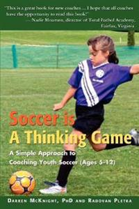 Soccer is a Thinking Game