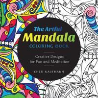The Artful Mandala Adult Coloring Book