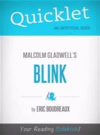 Quicklet on Blink by Malcolm Gladwell (CliffNotes-like Book Summary)