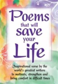 Poems that Will Save Your Life