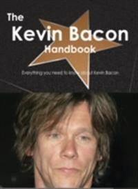 Kevin Bacon Handbook - Everything you need to know about Kevin Bacon