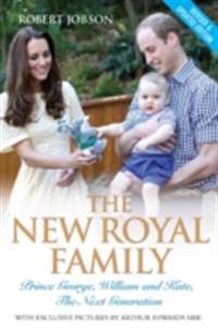 New Royal Family - Prince George, William and Kate: The Next Generation