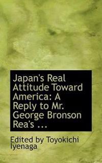 Japan's Real Attitude Toward America