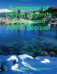 Summaries of Eleven Legends By Gustavo Adolfo Becquer