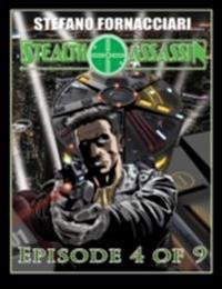 Stealth Assassin: Episode 4 of 9