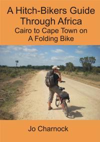 Hitch-Biker's Guide Through Africa