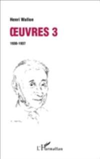 Oeuvres 3 : 1930-1937