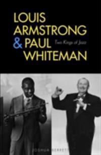 Louis Armstrong and Paul Whiteman