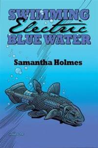 Swimming Electric Blue Water