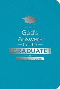 God's Answers for the Graduate, Class of 2016