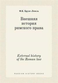 External History of the Roman Law