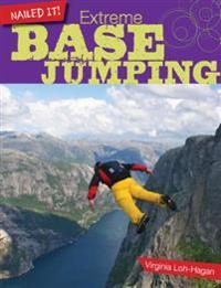 Extreme Base Jumping