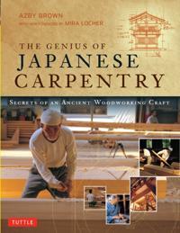 Genius of Japanese Carpentry