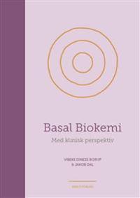 Basal biokemi - med klinisk perspektiv
