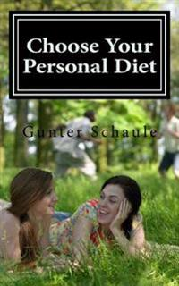 Choose Your Personal Diet