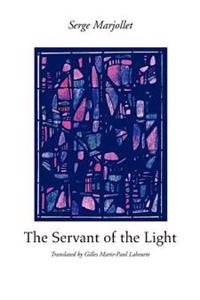 The Servant of the Light