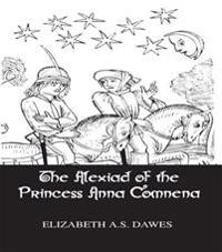 Alexiad Of The Princess Anna Comnena