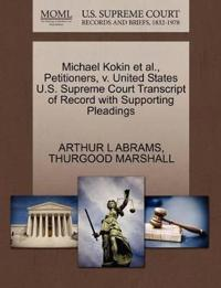 Michael Kokin et al., Petitioners, V. United States U.S. Supreme Court Transcript of Record with Supporting Pleadings