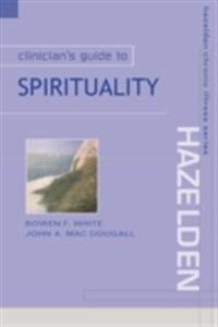 Clinician s Guide to Spirituality