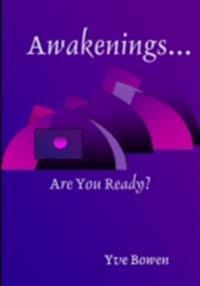 Awakenings...: Are You Ready?