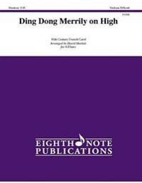 Ding Dong Merrily on High: Score & Parts