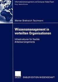 Wissensmanagement in Verteilten Organisationen