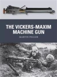 Vickers-Maxim Machine Gun