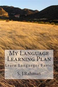 My Language Learning Plan: Learn Any Language Faster