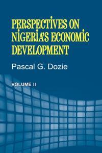 Perspectives on Nigeria's Economic Development Volume II