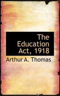 The Education ACT, 1918