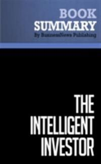 Summary: The Intelligent Investor - Benjamin Graham
