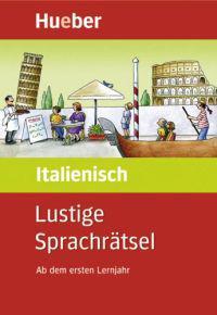 Lustige Sprachrätsel Italienisch