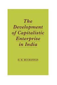 Development of Capitalistic Enterprise in India
