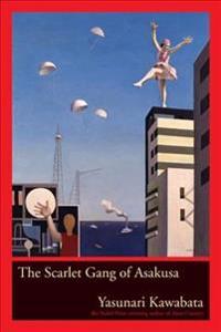 The Scarlet Gang Of Asakusa