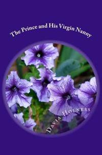 The Prince and His Virgin Nanny: A Wife for Rafiq