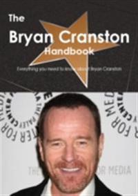 Bryan Cranston Handbook - Everything you need to know about Bryan Cranston