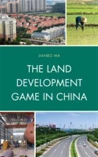 Land Development Game in China