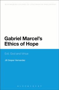 Gabriel Marcel's Ethics of Hope