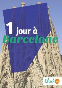 1 jour a Barcelone