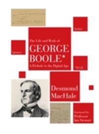 Life and Work of George Boole