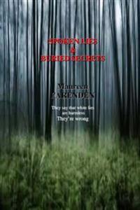 Spoken Lies & Buried Secrets
