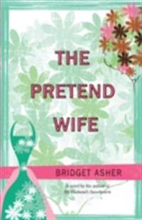 Pretend Wife