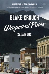 Wayward Pines - Salaisuus